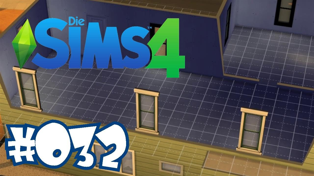 SIMS 4 ♯032 Zweite Etage Ahoi! ✰ Letu0027s Play Die Sims 4 ✰