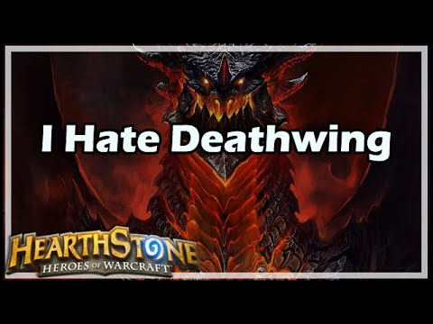 [Hearthstone] I Hate Deathwing
