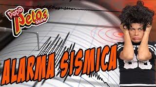 Alarma Sismica segun Pepe Pelos