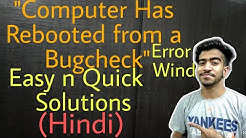 """Computer has Rebooted From a Bugcheck""Error Simple Solutions(Hindi)
