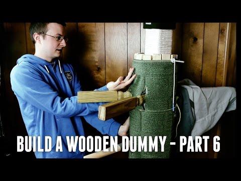 DIY Mook Jong Wooden Dummy - Mobile Freestanding Gravity Design, Part Six