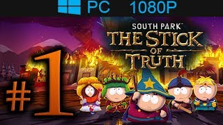 South Park The Stick Of Truth Walkthrough Part 1 [1080p HD] First 70 Minutes! - No Commentary