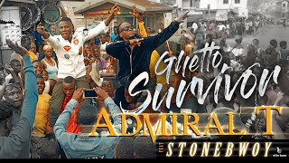 Admiral T Ft. Stonebwoy - Ghetto Survivor ( Drop Up TV ! )