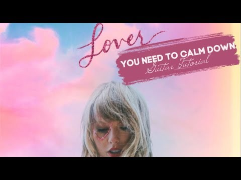 You Need To Calm Down - Taylor Swift // Guitar Tutorial thumbnail
