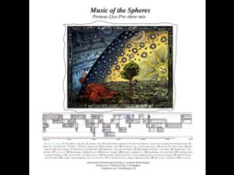 Music of the Spheres - Proteus Pre-Live Mix Show