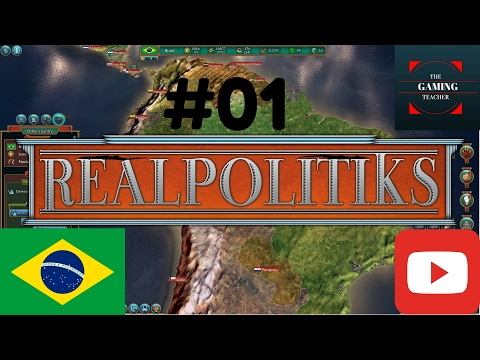Let's begin - Realpolitiks playing Brazil Part 1