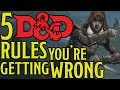 Top 5 Dungeons and Dragons 5e Rules Everyone Gets Wrong