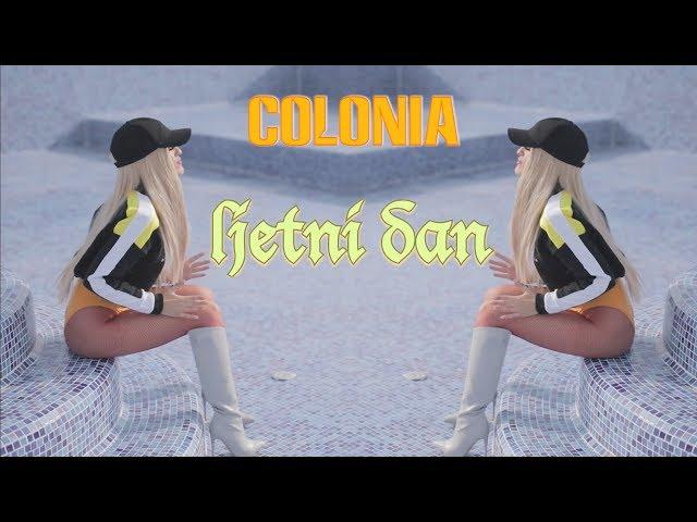 COLONIA - Ljetni dan (OFFICIAL VIDEO 2019.)