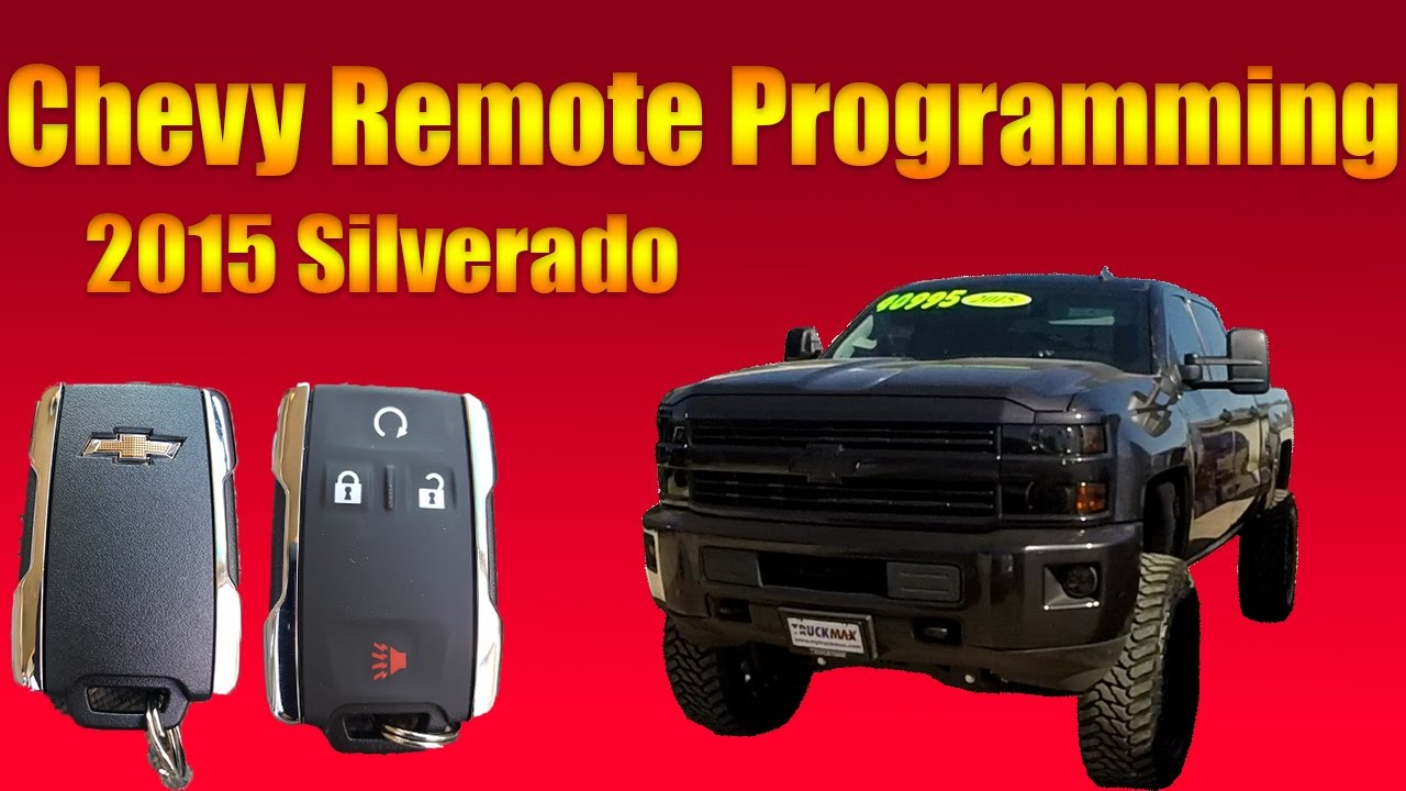 2015 Chevy Silverado Remote Programming