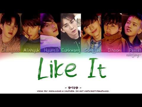 BTOB (비투비) – LIKE IT (Color Coded Lyrics Eng/Rom/Han/가사)