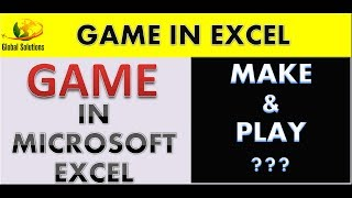 Game Creation in Excel Using VBA||Tips and Tricks Excel||global solutions