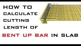 How To Calculate Cutting Length Of Bent Up Bar In Slab | Learning Technology