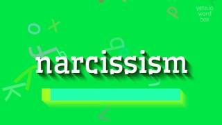 "How to say ""narcissism""! (High Quality Voices)"