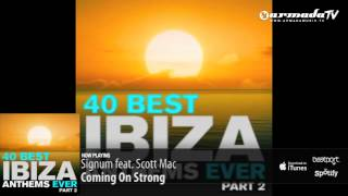 Out now: 40 Best Ibiza Anthems Ever - Part 2
