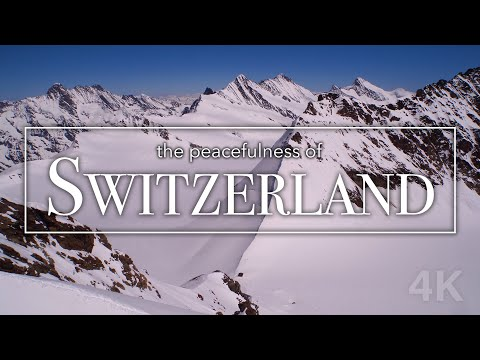 Switzerland by Drone & Timelapse in 4K - 11 minutes of Peacefulness