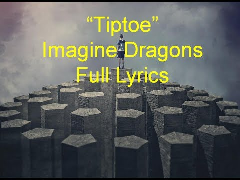 Imagine Dragons - Tiptoe [Lyrics] (Official Video HD) Billboard Awards 2014