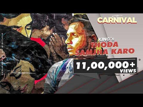 King - Thoda Samjha Karo ft.King (Explicit) |The Carnival| Prod. by Satyam HCR |Latest Songs 2020