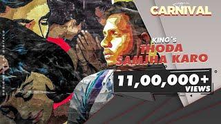 Gambar cover King - Thoda Samjha Karo ft.King (Explicit) |The Carnival| Prod. by Satyam HCR |Latest Songs 2020