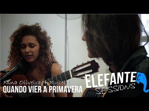 Quando vier a primavera - Nina Oliveira + Rubel | ELEFANTE SESSIONS