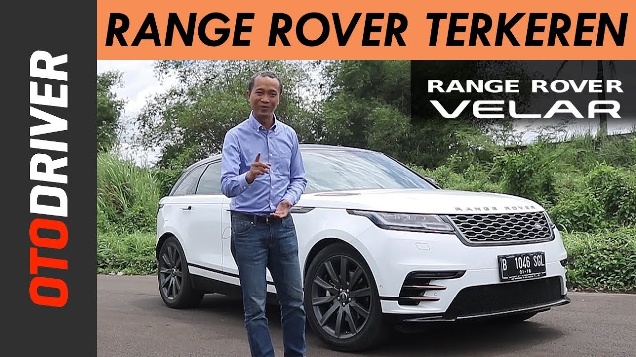 Range Rover Velar 2018 Review Indonesia Otodriver Youtube