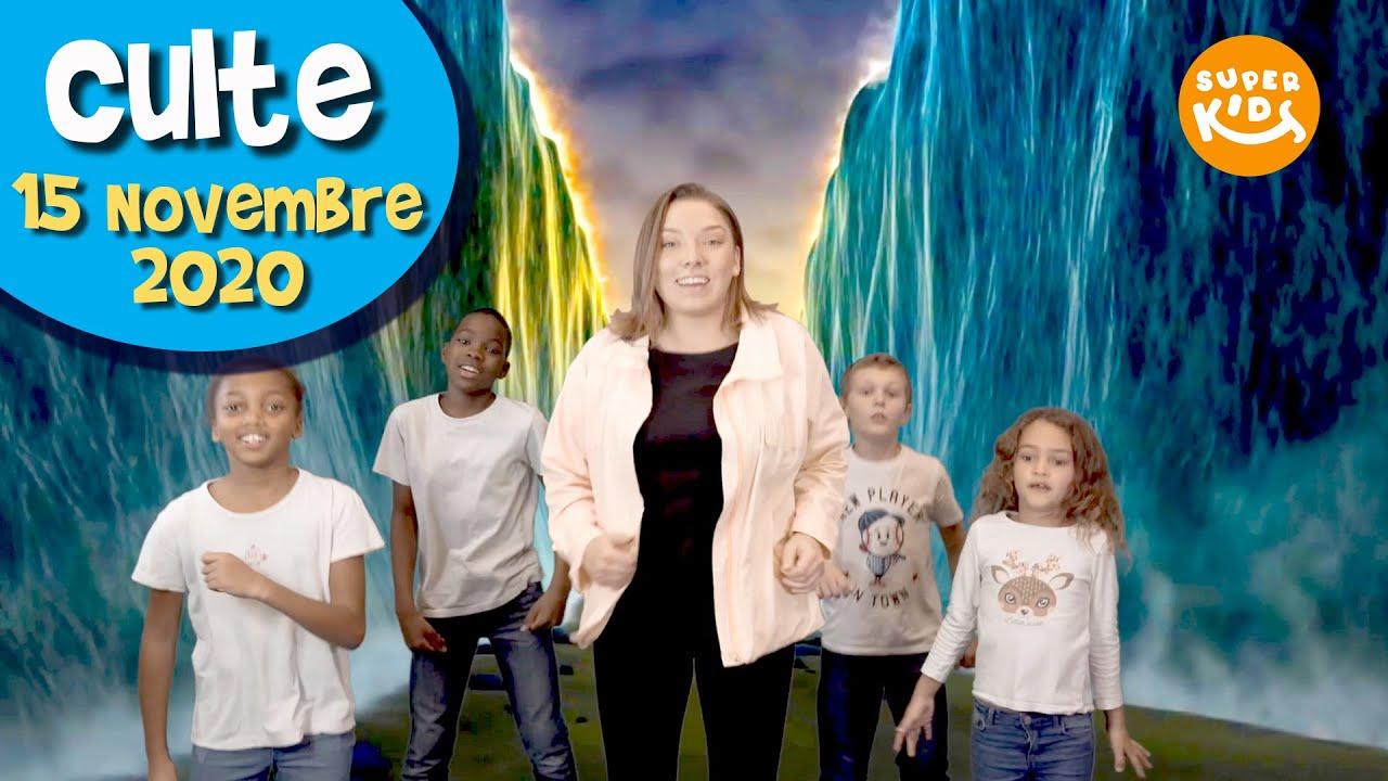 SUPER EGLISE EN LIGNE - Culte pour les enfants - 15/11/2020