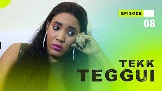 TEKK TEGGUI - Saison 1 - Episode 8