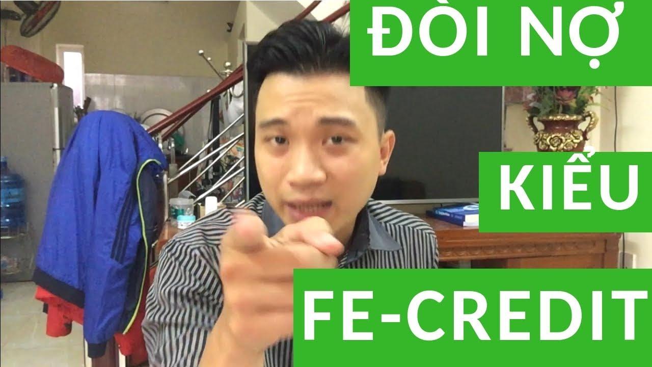 Đòi Nợ Kiểu Fecredit – Phong Cách Đòi Nợ Bạn Chưa Từng Biết Tới !!!