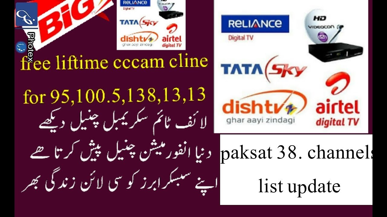 dish tv sun hd big tv sky uk free cccam cline life time|| paksat 38  channels list 2018