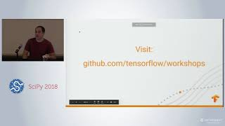 Getting Started with TensorFlow and Deep Learning | SciPy 2018 Tutorial | Josh Gordon