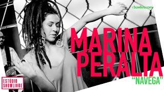 Marina Peralta - Navega - Ao Vivo no Estúdio Showlivre 2019