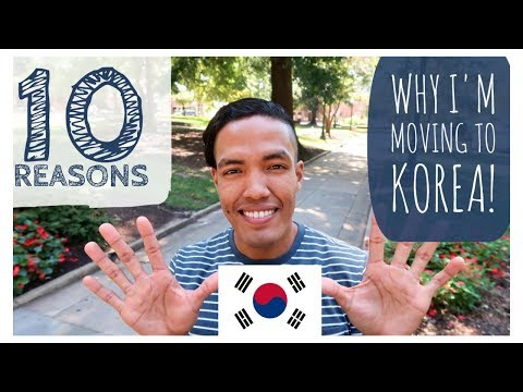 10 Reasons Why I'm Moving to Korea | One Chance