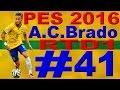 Pes 2016 My Club A.C.Brado Litfiba Team Road To Division 1 Gameplay ITA Episodio 41 [PS4]