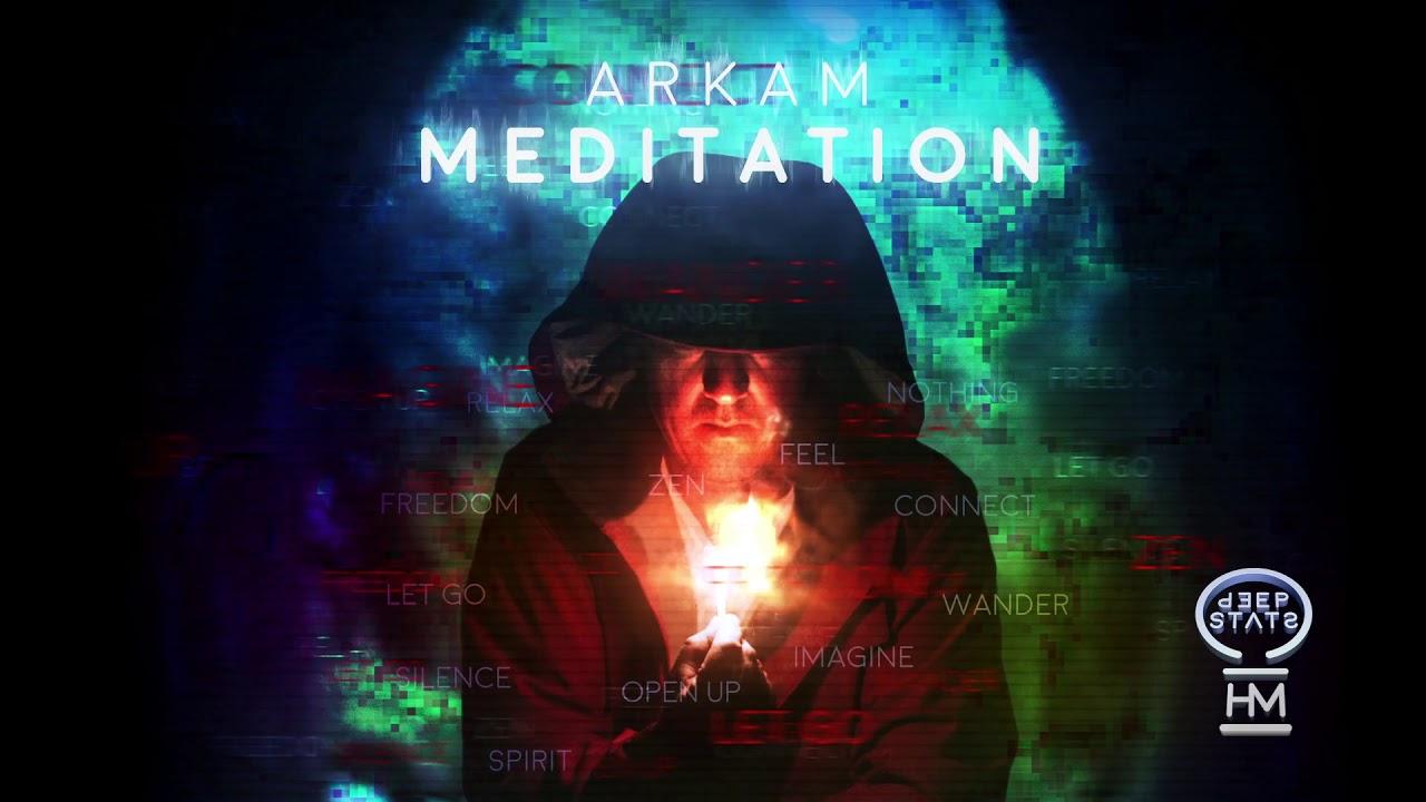 Arkam - Meditation (Original Mix) [Official Video]