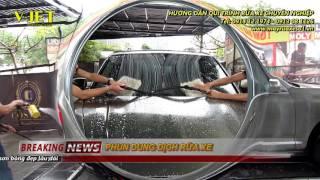 rửa xe ô tô chuyên nghiệp Qui trình chuẩn quốc tế