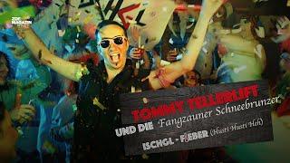 Tommy Tellerlift und die Fangzauner Schneebrunzer – Ischgl-Fieber