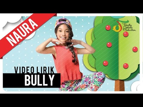 Naura - Bully | Official Video Lirik