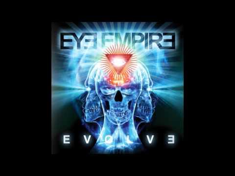 Eye Empire - Evolve (2013) FULL ALBUM