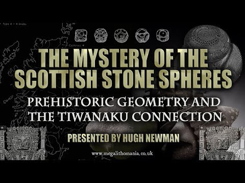 The Mystery of the Scottish Stone Spheres: Prehistoric Geometry & The Tiwanaku Connection