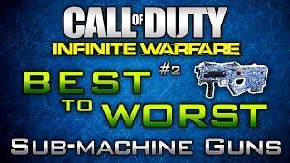 infinite warfare best to worst 2 submachine guns in iw ranking smgs in multiplayer
