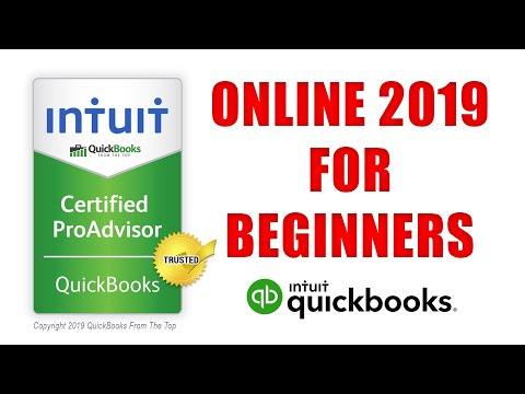 QuickBooks Online 2019 Tutorial for Beginners by Certified ProAdvisor