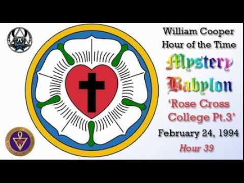 William Cooper - Mystery Babylon #39: Rose Cross College  3/3