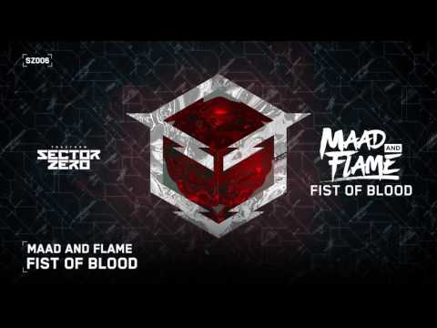 Maad and Flame - Fist of blood (Sector Zero 006)