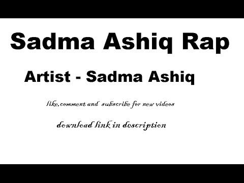 Sadma Ashiq Rap Full Uncensored Song 18+