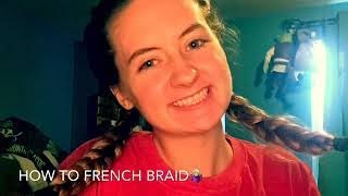 How to French Braid! EASY!
