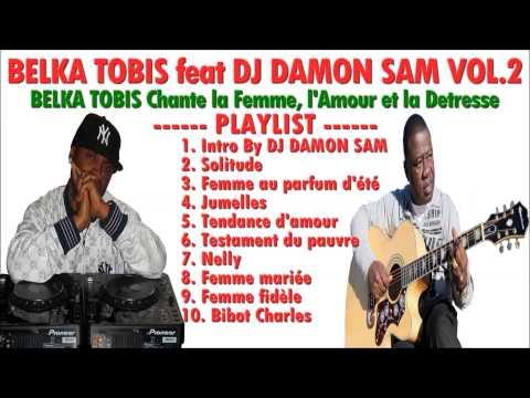 BELKA TOBIS Chante La Femme, L'Amour Et La Détresse  By GrandMasterMix Aka DJ DAMON SAM