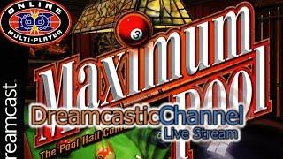 Maximum Pool | Dreamcast Online Multiplayer | Live Stream | 10/28/2018