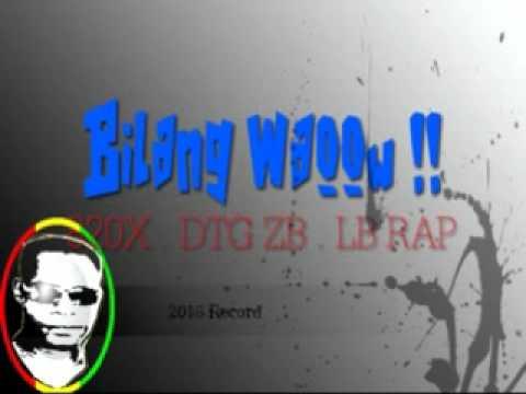 DTG  ZB LB Rap  -_- Bilang Waoow .......!!!