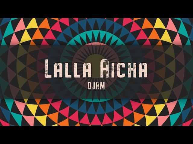 Lalla Aicha - DJAM (Gnawa - Trap)