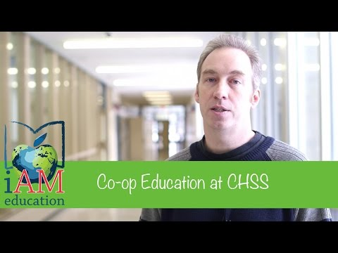 Coop Education at CHSS – Learning with a Purpose