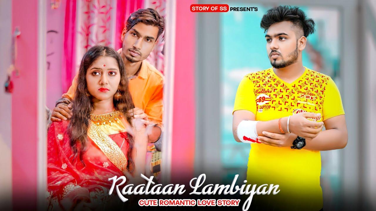 Download Raataan Lambiya   Cute Romantic Love Story   Jubin Nautiyal   Latest Hindi Song   Story Of SS